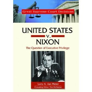 United States V. Nixon: The Question of Executive Privilege free download