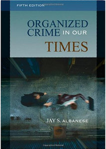 Organized Crime in Our Times (5th Edition) free download