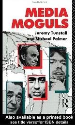 Media Moguls (Communication and Society) free download
