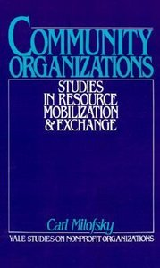 Community Organizations: Studies in Resource Mobilization and Exchange free download