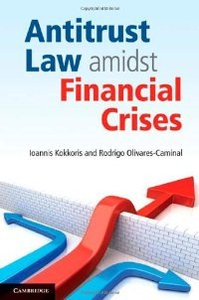 Antitrust Law amidst Financial Crises free download