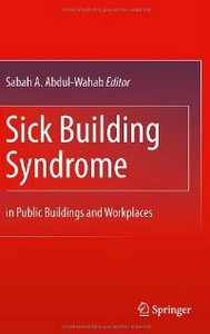 Sick Building Syndrome: in Public Buildings and Workplaces free download