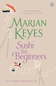 Marian Keyes - Sushi for Beginners free download