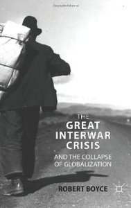 The Great Interwar Crisis and the Collapse of Globalization free download