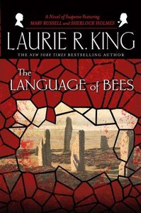 Laurie R. King - The Language of Bees free download