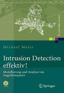 Intrusion Detection effektiv! Modellierung und Analyse von Angriffsmustern free download