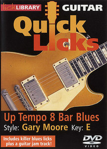 Lick Library - Guitar Quick Licks - Gary Moore Up Tempo 8 Bar Blues, Key of E free download