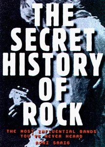 Roni Sarig - Secret History of Rock: The Most Influential Bands You've Never Heard free download