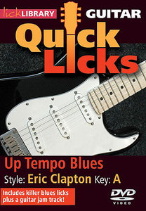 Lick Library - Quick Licks Guitar: Eric Clapton Up Tempo Blues, Key of A free download
