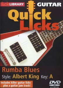 Lick Library: Quick Licks - Albert King Style Rumba Blues, Key of A free download