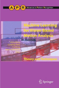 Machine Learning for Vision-Based Motion Analysis: Theory and Techniques free download