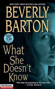 Beverly Barton - What She Doesn't Know free download