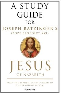Mark Brumley - A Study Guide for Joseph Ratzinger's Jesus of Nazareth: From the Baptism in the Jordan to the Transfiguration free download