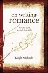 Leigh Michaels - On Writing Romance: How to Craft a Novel That Sells free download
