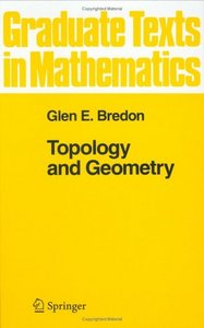 Topology and Geometry (Graduate Texts in Mathematics)  by Glen E. Bredon free download