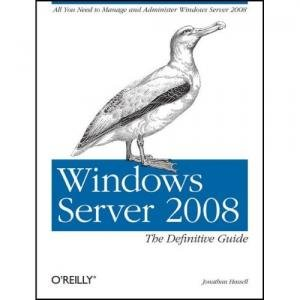 Windows Server 2008: The Definitive Guide free download