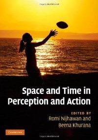 Space and Time in Perception and Action free download