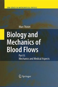 Biology and Mechanics of Blood Flows: Part II free download