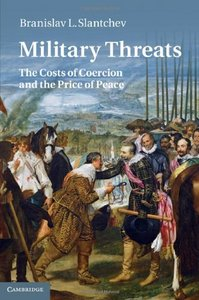 Military Threats: The Costs of Coercion and the Price of Peace free download