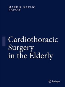 Cardiothoracic Surgery in the Elderly free download