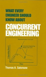 What Every Engineer Should Know about Concurrent Engineering free download