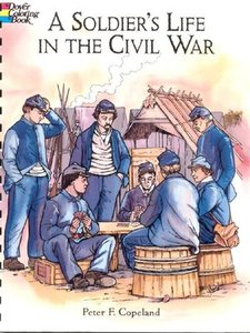 A Soldier's Life in the Civil War (Dover Pictorial Archives) free download