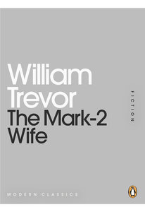 William Trevor - The Mark-2 Wife free download
