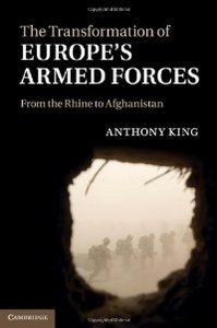 The Transformation of Europe's Armed Forces: From the Rhine to Afghanistan free download