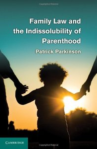 Family Law and the Indissolubility of Parenthood free download
