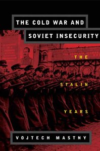 The Cold War and Soviet Insecurity: The Stalin Years free download
