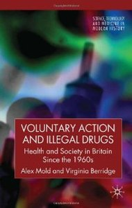 Voluntary Action and Illegal Drugs: Health and Society in Britain Since the 1960s free download