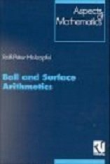 Ball and Surface Arithmetics (Aspects of Mathematics) free download
