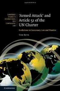 'Armed Attack' and Article 51 of the UN Charter: Evolutions in Customary Law and Practice free download
