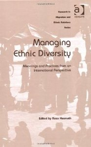 Managing Ethnic Diversity (Research in Migration and Ethnic Relations) free download