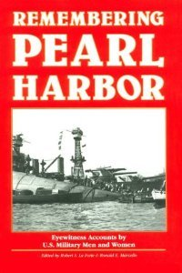 Remembering Pearl Harbor: Eyewitness Accounts by U.S. Military Men and Women free download