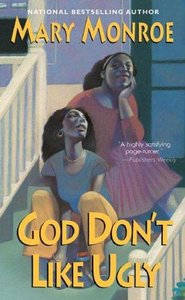 Mary Monroe - God Don't Like Ugly free download