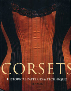 Corsets - Historical Patterns and Techniques free download