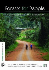 Forests for People: Community Rights and Forest Tenure Reform (The Earthscan Forest Library) free download