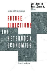Future Directions for Heterodox Economics (Advances in Heterodox Economics) free download