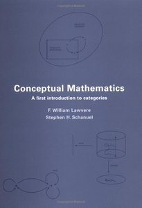 Conceptual Mathematics: A First Introduction to Categories free download