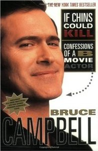 If Chins Could Kill: Confessions of A B Movie Actor free download