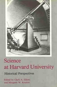 Science at Harvard University: Historical Perspectives free download