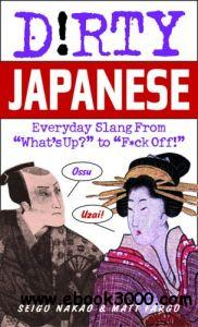 Textbooks for Teaching Yourself Japanese dirty Japanese