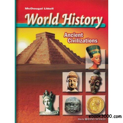 world history ancient civilizations Interactive history resources from ancient civilizations to modern history  teaching social  group projects - exploring the world of ancient civilizations  history.