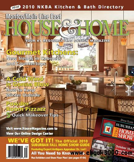 Montco/Main Line East House Home Magazine October 2010 free download