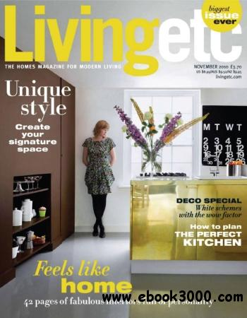 Living Etc - November 2010 free download