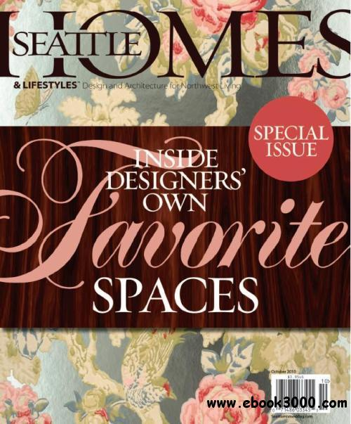 Seattle Homes & Lifestyles October 2010 free download