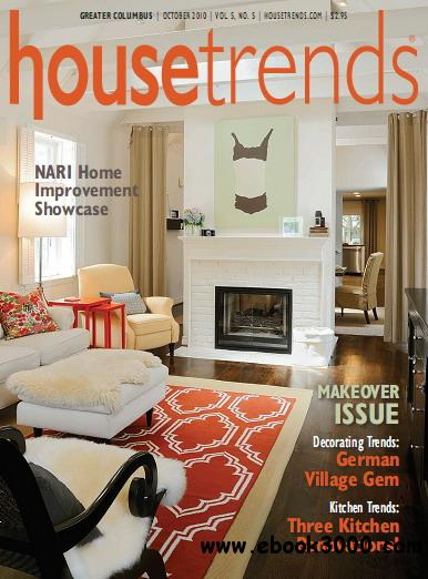Housetrends Magazine Greater Columbus Edition October 2010 free download