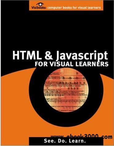 HTML & javascript: For Visual Learners free download