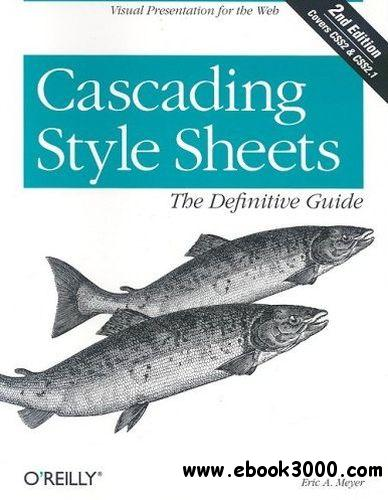 Cascading Style Sheets: The Definitive Guide free download